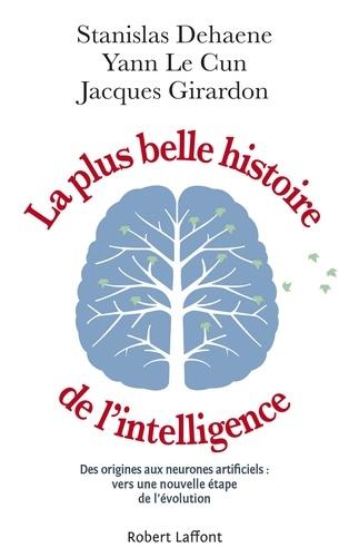 La plus belle histoire de l'intelligence - Des origines aux neurones artificiels - Format ePub - 9782221238820 - 7,99 €