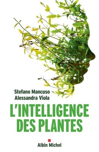 L Intelligence des plantes - Format ePub - 9782226430120 - 7,49 €