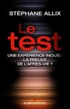 Le Test - Une expérience inouie - Format ePub - 9782226386427 - 7,99 €