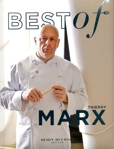 Best of Thierry Marx - Format PDF - 9782841235674 - 4,99 €