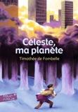 Céleste, ma planète - Format ePub - 9782075012768 - 3,99 €