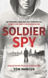 Soldier Spy - Format ePub - 9782378150853 - 12,99 €