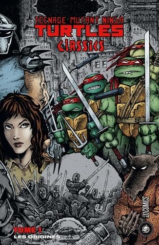 Teenage Mutant Ninja Turtles Classics Tome 1 - Les Origines - 9782378870560 - 19,99 €