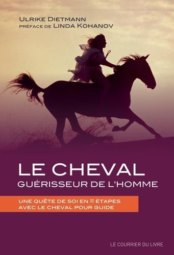 Le cheval guérisseur de l'homme - Format ePub - 9782702918951 - 11,99 €