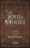 Les secrets du mentaliste - Format ePub - 9782749925325 - 9,99 €