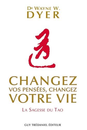 Changez vos pensées, changez votre vie - Format ePub - 9782813214812 - 12,99 €