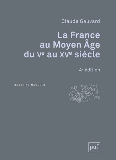 La France au Moyen Âge du Ve au XVe siècle - 9782130818007 - 14,99 €