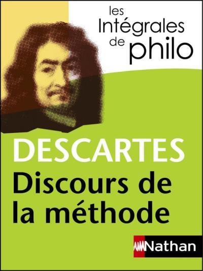 Intégrales de Philo - DESCARTES, Discours de la méthode - 9782098140363 - 4,99 €