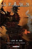 Spawn - La saga infernale T01 - Liens de sang - 9782756075907 - 9,99 €