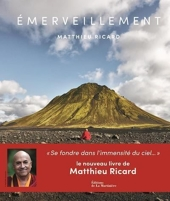 Emerveillement - Dédicacé par l'auteur de Matthieu Ricard