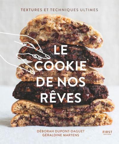 Le cookie de nos rêves - Textures et techniques ultimes - 9782412061749 - 12,99 €