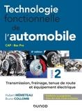 Technologie fonctionnelle de l'automobile - Tome 2 - 7e éd. - Transmission, freinage, tenue de route et équipement électrique - 9782100819553 - 11,99 €