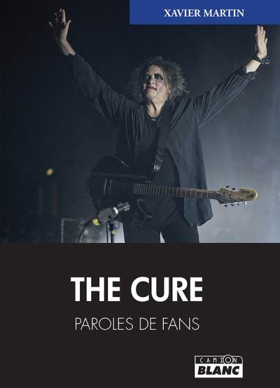 The Cure - Paroles de fans - 9782378481643 - 16,00 €