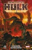 Immortal Hulk (2018) T03 - Ce monde, notre enfer - 9782809488944 - 11,99 €