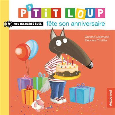 P'tit Loup fête son anniversaire - 9791039506700 - 3,99 €