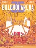 Bolchoi arena T03 - Révolutions