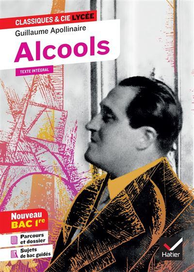 Alcools (Bac 2022) - suivi du parcours « Modernité poétique ? » - 9782401060081 - 2,49 €