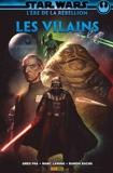 Star Wars : L' ère de la Rébellion - Les vilains - 9782809488920 - 10,99 €