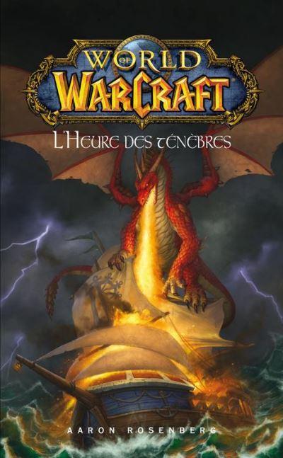 World of Warcraft - L'heure des ténèbres - L'heure des ténèbres - 9782809460223 - 5,99 €