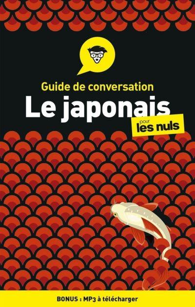 Guide de conversation Japonais pour les Nuls, 3e édition - 9782412058527 - 5,99 €