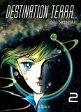 Destination Terra - Tome 2