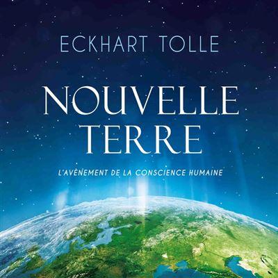 Nouvelle Terre : L'avènement de la nouvelle conscience - Nouvelle Terre : L'avènement de la nouvelle conscience - 9782897363536 - 15,99 €