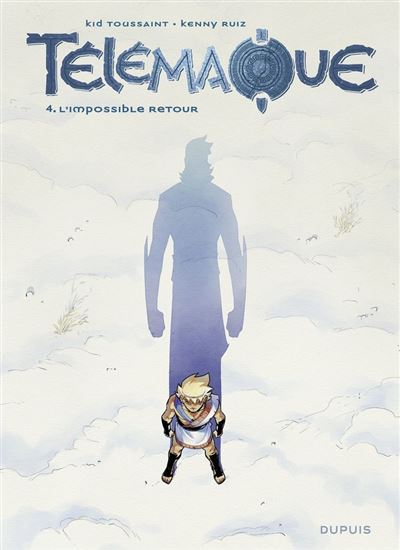 Télémaque - tome 4 - L'impossible retour - 9791034760640 - 5,99 €