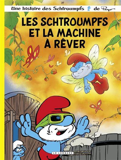 Les Schtroumpfs - Tome 37 - Les Schtroumpfs et la machine à rêver - 9782803676453 - 5,99 €