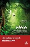 Mère - L'Enseignement spirituel de la forêt amazonienne - 9782845941922 - 14,99 €