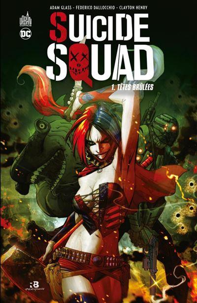 Suicide Squad - Tome 1 - Têtes brûlées - 9791026833796 - 7,99 €