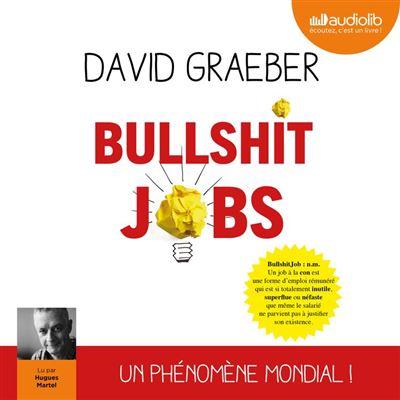 Bullshit Jobs - Format Téléchargement Audio - 9782367628943 - 23,45 €