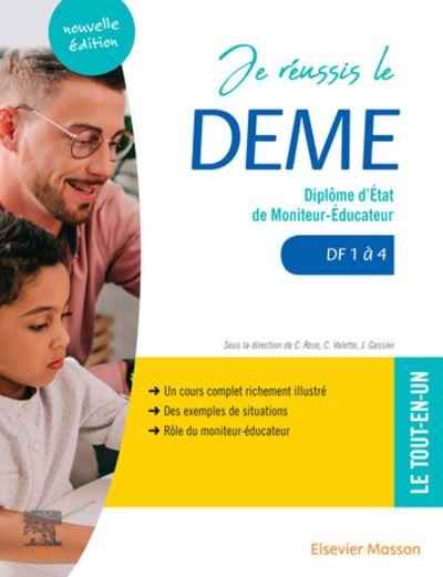 Je réussis le DEME - Diplôme d'État de moniteur-éducateur. DF1 à 4 - 9782294766237 - 18,87 €