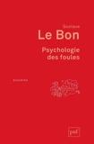 Psychologie des foules - 9782130807384 - 7,99 €
