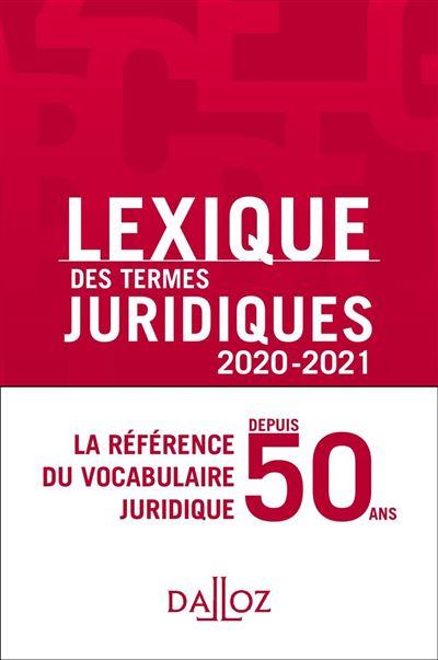 Lexique des termes juridiques 2020-2021 - 28e ed. - 9782247203345 - 14,99 €