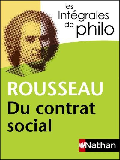 Intégrales de Philo - ROUSSEAU, Du contrat social - 9782098140332 - 5,99 €