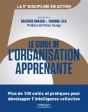 Le guide de l'organisation apprenante - Plus de 100 outils et pratiques pour développer l'intelligence collective - 9782212803853 - 28,99 €