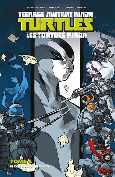 Northampton - Les Tortues Ninja - TMNT, T4 - 9782378870850 - 9,99 €