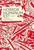 Horror Humanum Est - Quelques belles pages de l'histoire de l'humanité