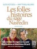 Les folles histoires du sage Nasredin (+ mp3) - 9782378802165 - 16,99 €