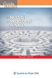 Les nullités de procédure pénale - 3e Éd.