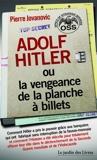 Adolf Hitler - Ou La Vengeance De La Planche À Billets - 9782369990260 - 14,99 €