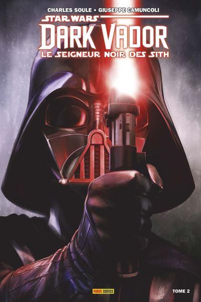 Star Wars - Dark Vador - Le Seigneur Noir des Sith (2017) T02 - Les ténèbres étouffent la lumière - 9782809480641 - 10,99 €