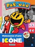 Pac-Man - Naissance d'une icône