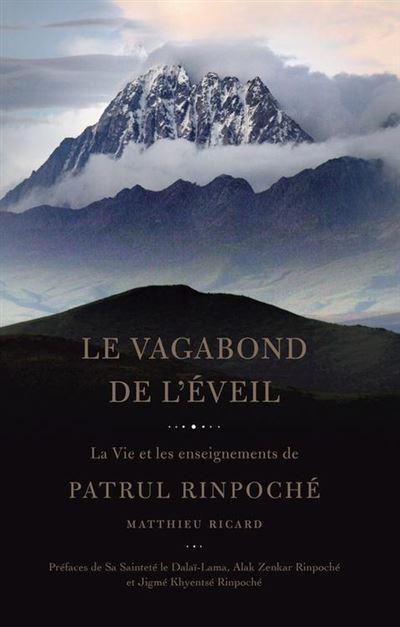 Le Vagabond de l'Eveil - La vie et les enseignements de Patrul Rinpoché - 9782370411150 - 18,99 €