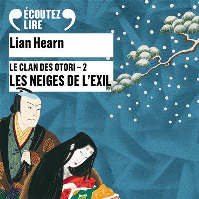 Le Clan des Otori (Tome 2) - Les Neiges de l'exil - 9782075004152 - 15,99 €