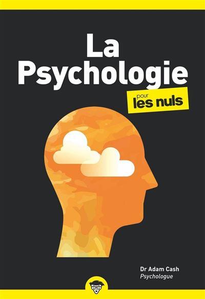 La Psychologie pour les Nuls, poche, 2e éd. - 9782412062869 - 8,99 €