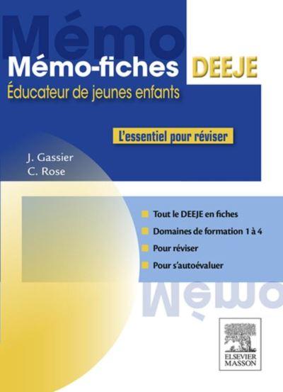 Mémo-Fiches DEEJE - Diplôme d'État d'éducateur de jeunes enfants - L'essentiel pour réviser - 9782294749957 - 10,99 €