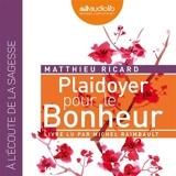 Plaidoyer pour le bonheur - Format Téléchargement Audio - 9782356419897 - 19,95 €