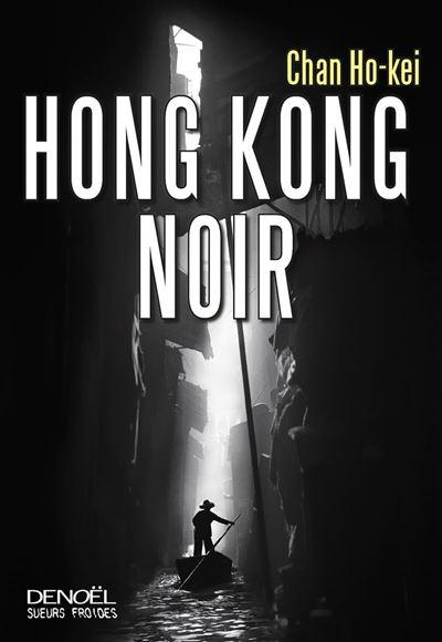 Hong Kong Noir - 9782207124703 - 15,99 €