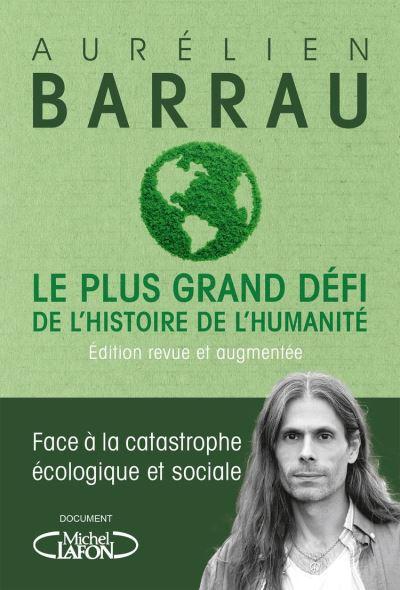 Le plus grand défi de l'histoire de l'humanité - Edition revue et augmentée - 9782749943329 - 7,99 €